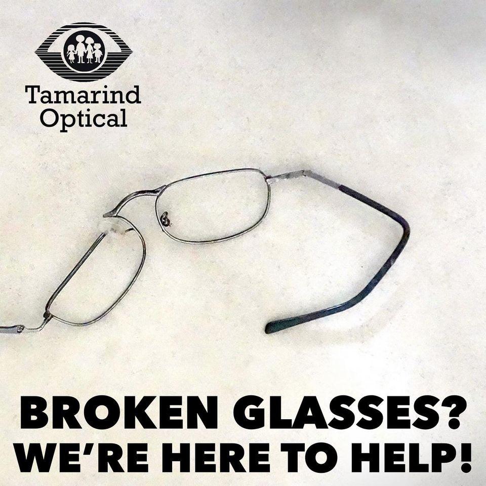 We fix broken glasses at Tamarind Optical