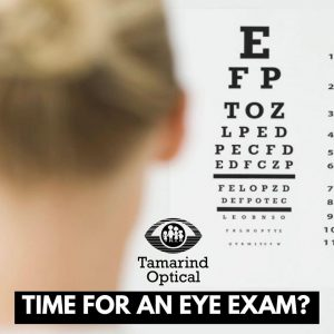 Tamarind Optical time for an eye exam